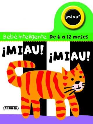 ¡Miau! ¡Miau!