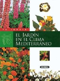 El jardín en el clima...