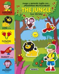The jungle (la selva)