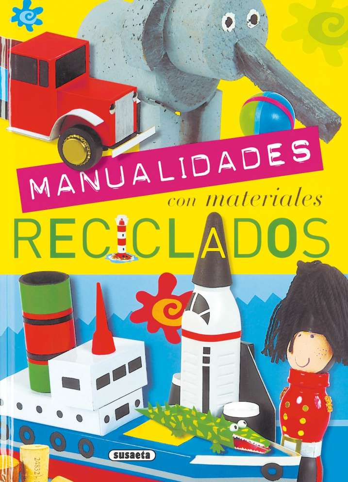 Manualidades Con Materiales Reciclados Editorial Susaeta Venta