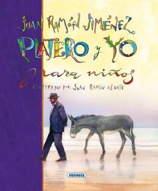 Juan Ramón Jiménez. Platero...