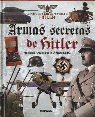 Armas secretas de Hitler....