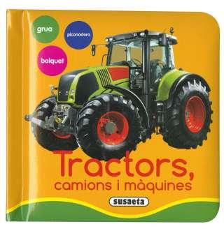 Tractors, camions i màquines