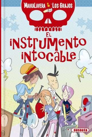 El instrumento intocable