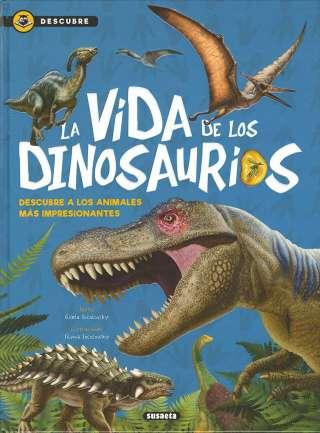 La vida de los dinosaurios