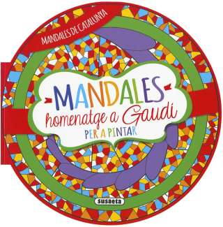 Mandales homenatge a Gaudi