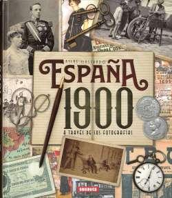 España 1900 a través de sus...