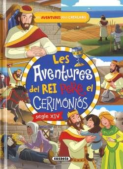 Les aventures del rei Pere...