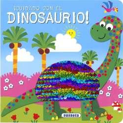 ¡Cuidado con el dinosaurio!