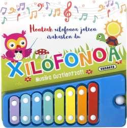 Hontzak xilofonoa jotzen...