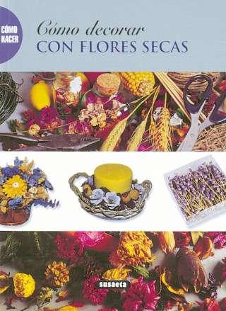 Cómo decorar con flores secas