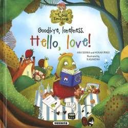 Goodbye, loneliness. Hello,...