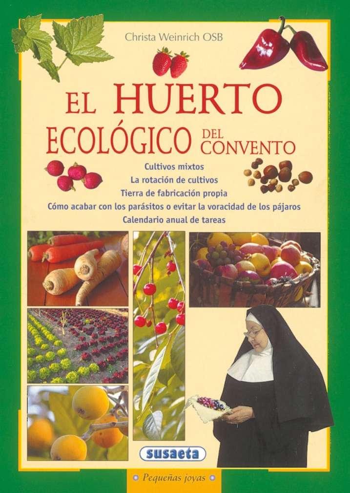 El huerto ecológico del...