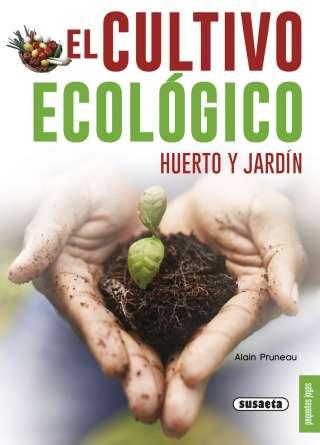 El cultivo ecológico