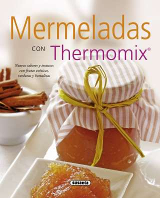 Mermeladas con Thermomix