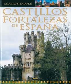 Castillos y fortalezas de...