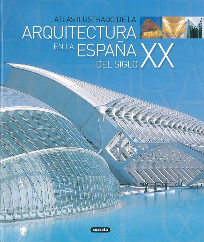 La arquitectura en a España...
