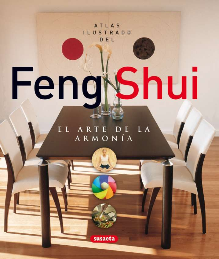 Feng shui. El arte de la...