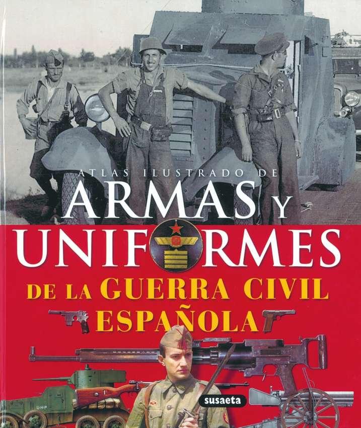 Armas y uniformes de la...