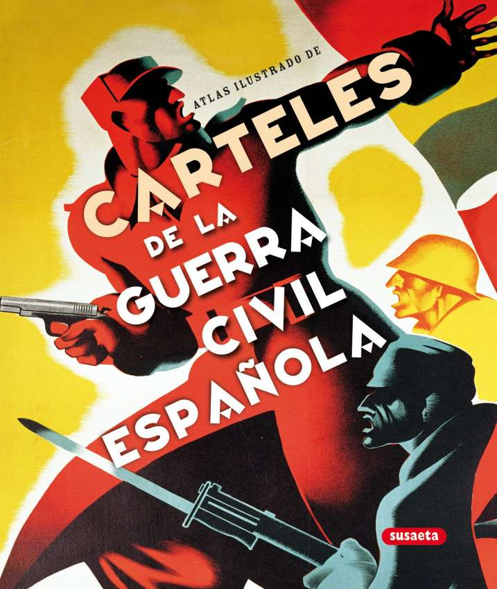 Carteles de la Guerra Civil...