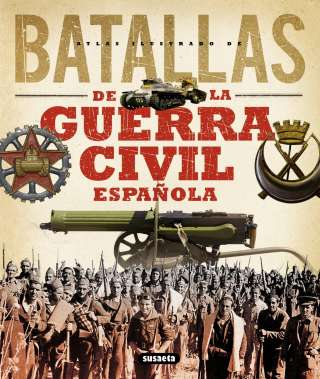 Batallas de la Guerra Civil...