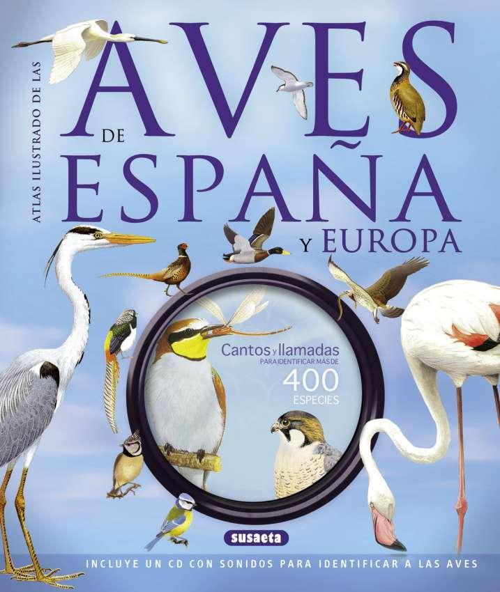 Las aves de España y Europa...