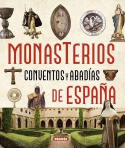 Monasterios, conventos y...