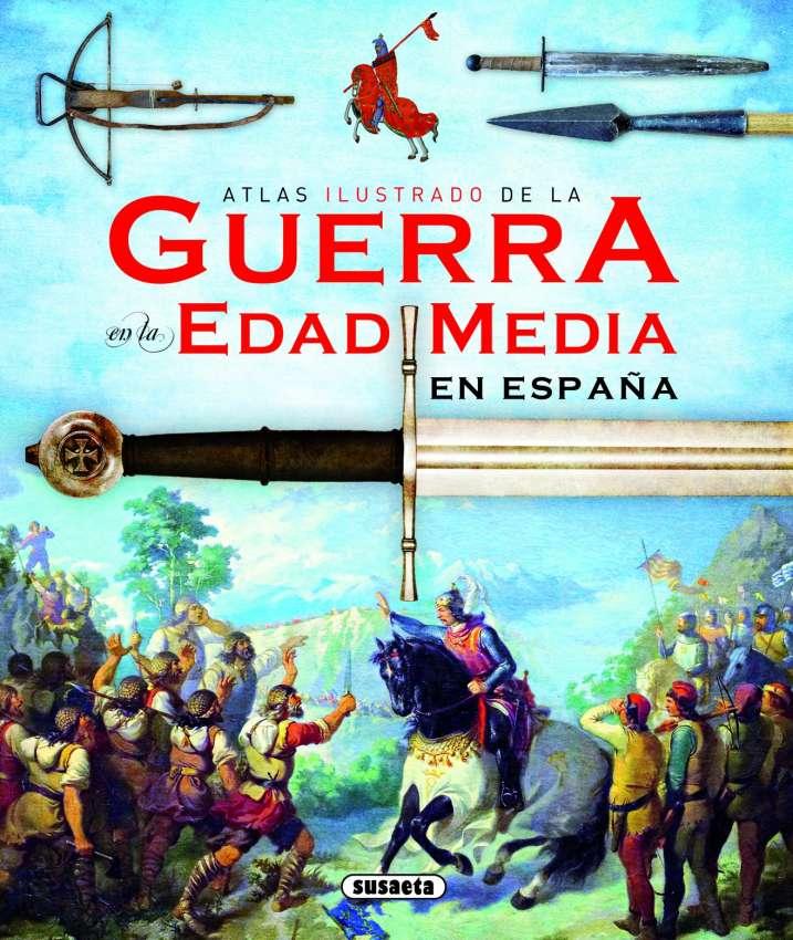 La guerra en la Edad Media...