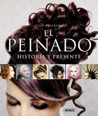 El peinado: historia y...