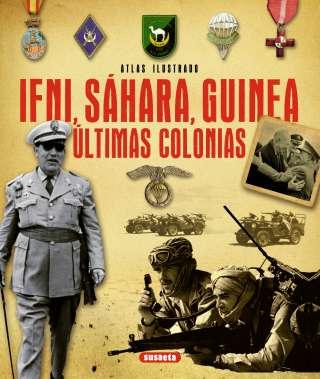 Ifni, Sáhara, Guinea....