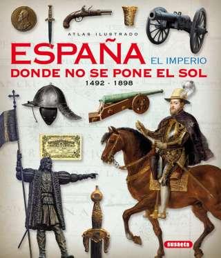 España. El imperio donde no...