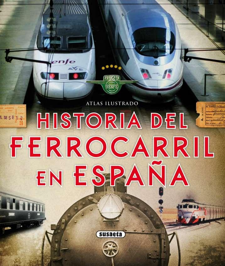 Historia del ferrocarril en...