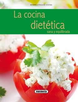 La cocina dietética sana y...