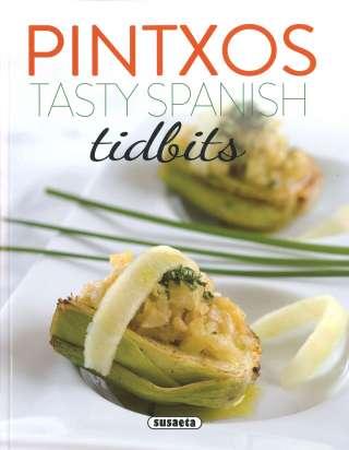Pintxos. Tasty Spanish Tidbits