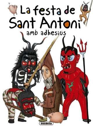La festa de Sant Antoni amb...