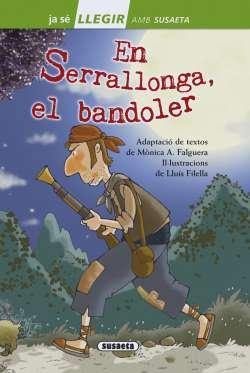 En Serrallonga, el bandoler