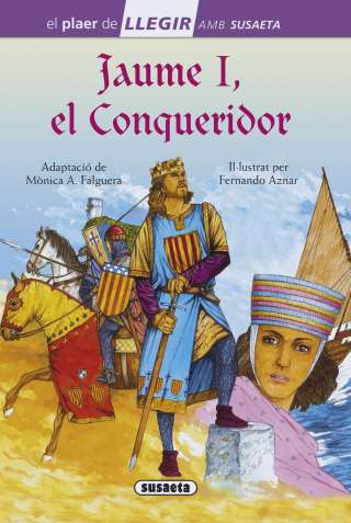 Jaume I, el Conqueridor