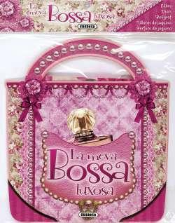 La meva bossa luxosa