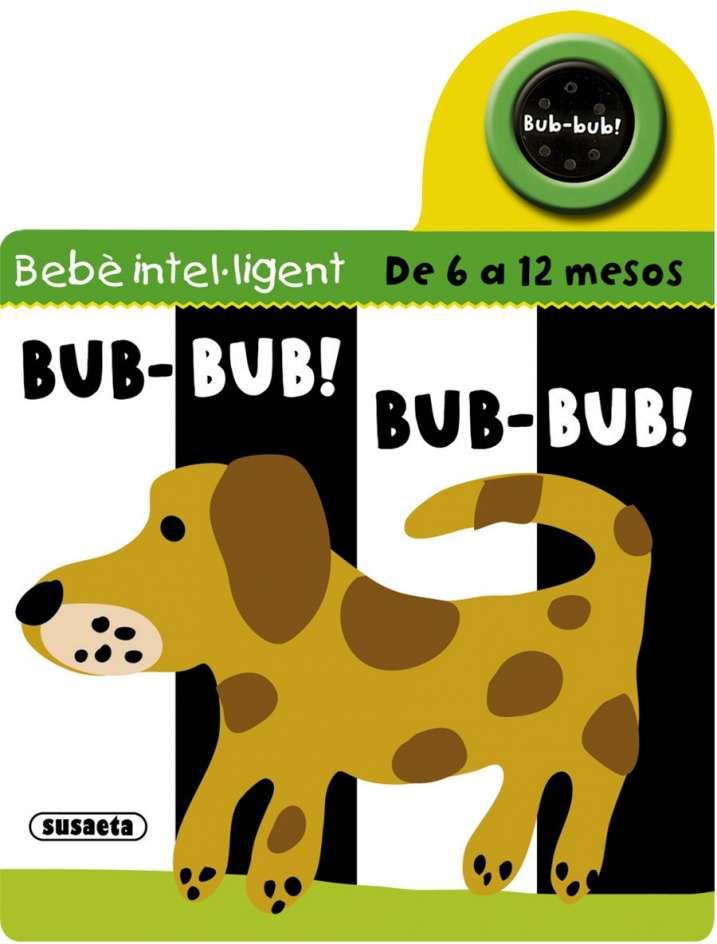 Bub-bub! Bub-bub!