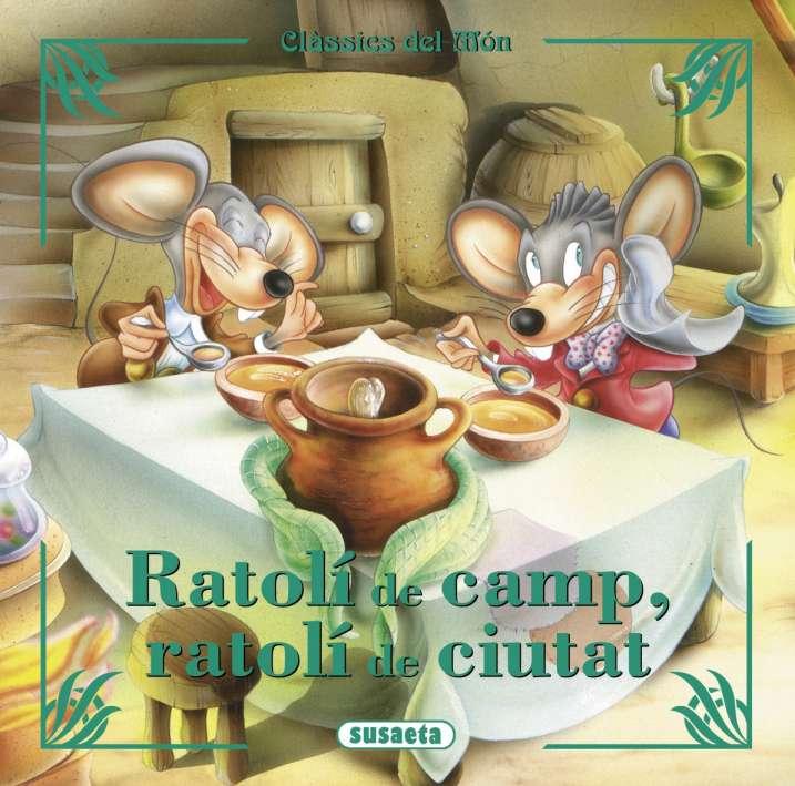 Ratolí de camp, ratolí de...