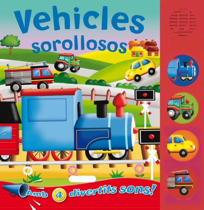 Vehicles sorollosos