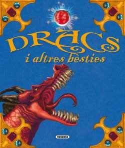 Dracs i altres bèsties