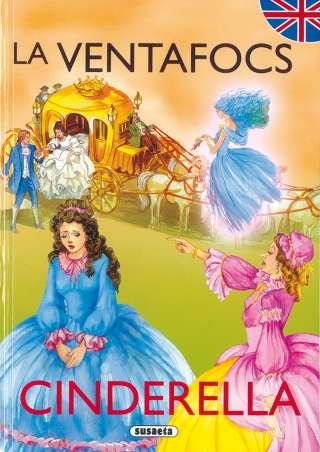 La Ventafocs/Cinderella