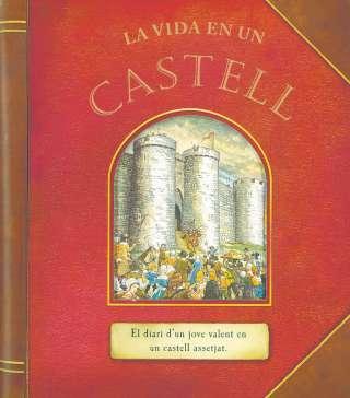 La vida en un castell