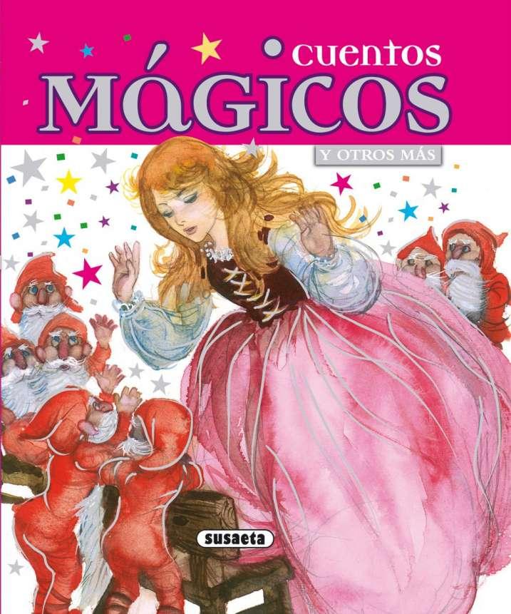 Cuentos mágicos y otros más