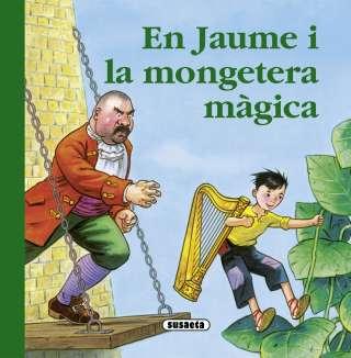 En Jaume i la mongetera màgica