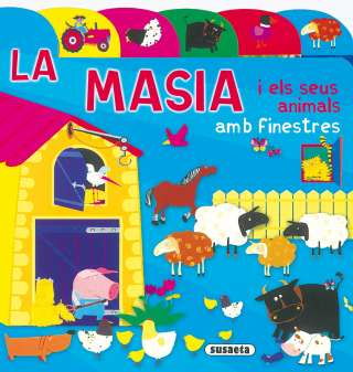 La masia i els seus animals