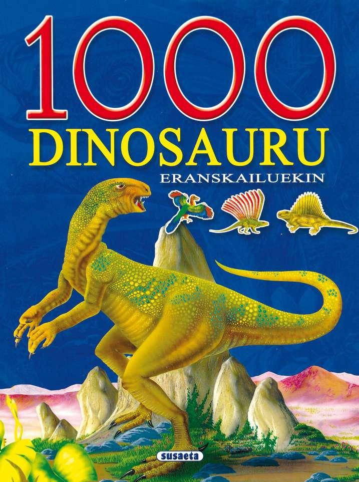 1000 Dinosauru eranskailuekin