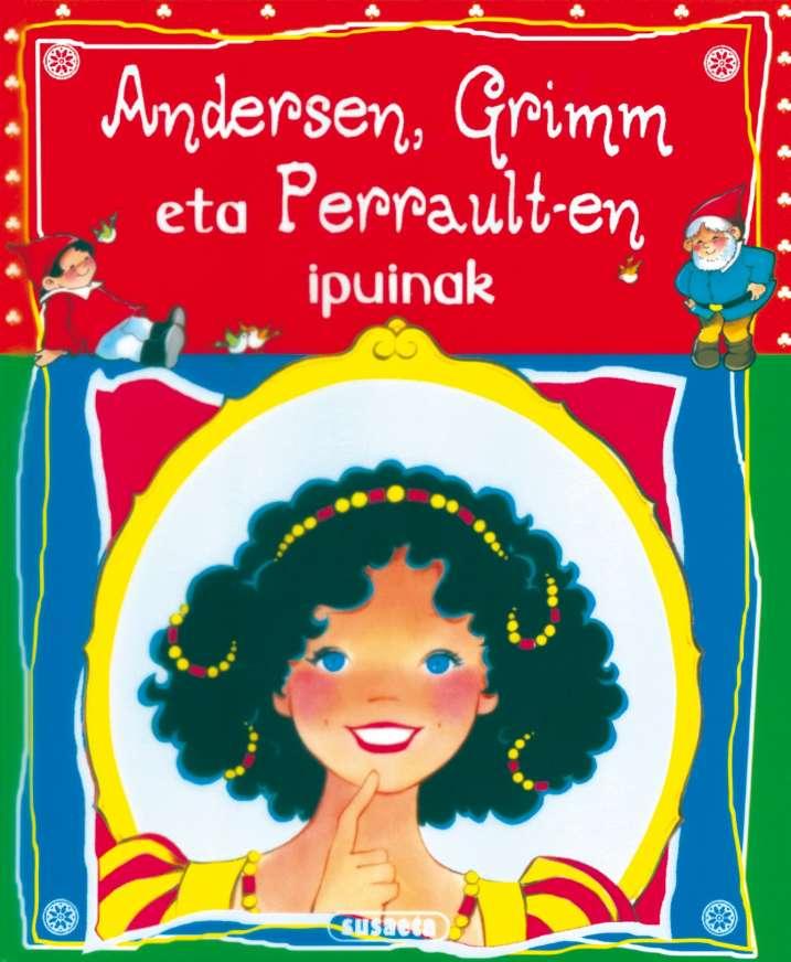 Andersen, Grimm eta...