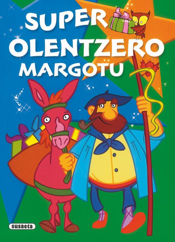 Super Olentzero margotu